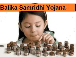Balika Samriddhi Yojana