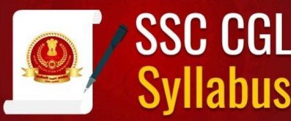SSC CGL Syllabus 2020: Exam Pattern- Tier I, II, III & IV