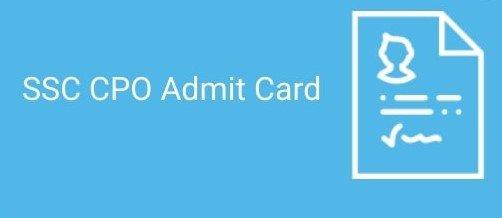 SSC CPO Admit Card