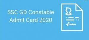 SSC GD 2020 Examination Admit Card