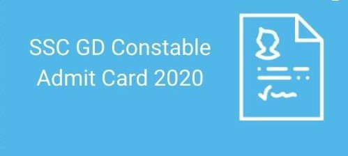 SSC GD 2020 Examination Admit Card