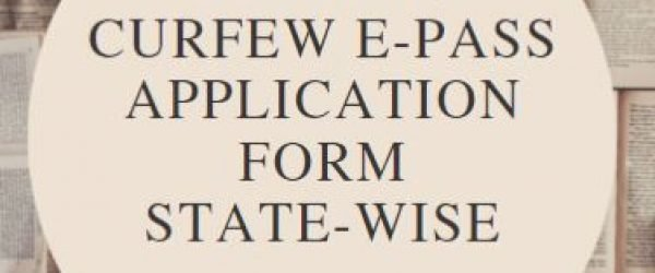 State-Wise COVID-19 कर्फ्यू ई-पास Application Form