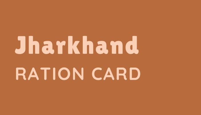 Jharkhand Ration Card