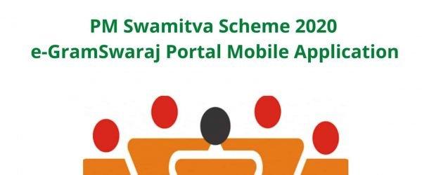 PM स्वामित्व योजना 2020 | Download E-Gram Swaraj App