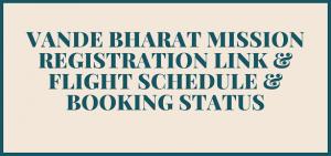 Vande Bharat Mission Registration