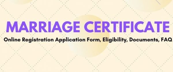 Marriage Certificate Registration Form, Eligibility, Important Documents, & Fee