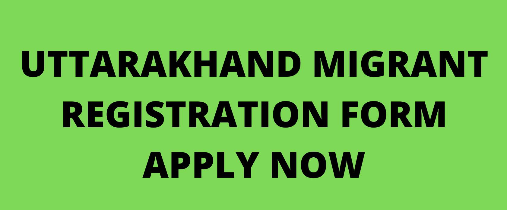 Uttarakhand Migrant Worker Registration