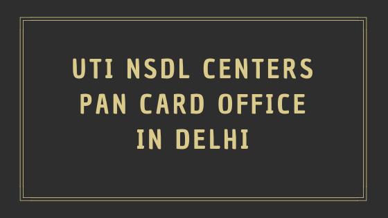 PAN Card Center in Delhi