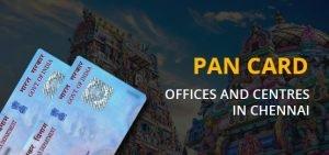 PAN Card Centre in Chennai
