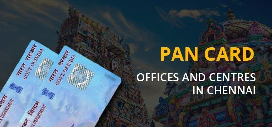 PAN Card Centre in Chennai