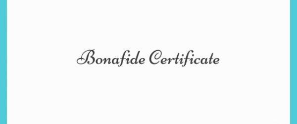 Bonafide Certificate: Registration Process & Documents