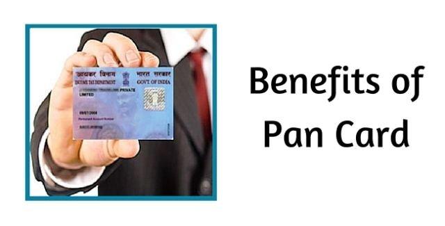Benefits of PAN Card