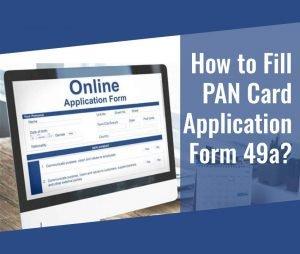 Form 49A PAN Card