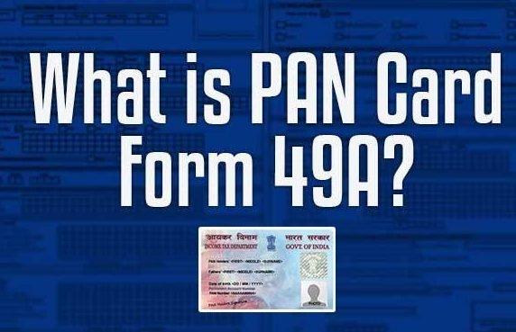 PAN Form 49A