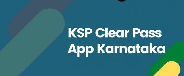 Bengaluru Curfew E-Pass [KSP Clear Pass Mobile App]