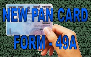 PAN Card Form 49A