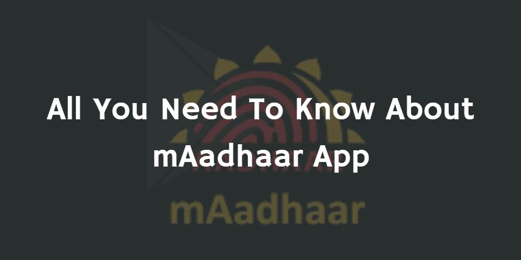 UIDAI mAadhaar App