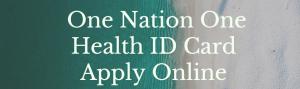 PM Modi Health ID Card Form