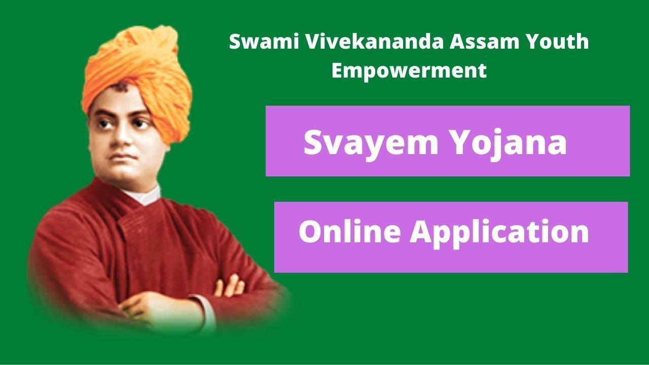 Swami Vivekananda Assam Youth Empowerment Yojana 2020