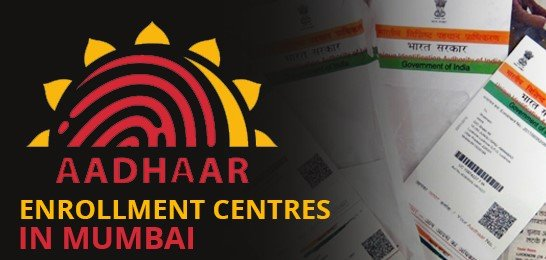 Aadhaar Card Enrolment Center in Mumbai
