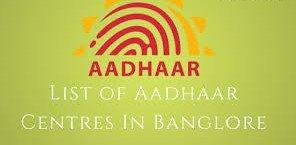 List of Aadhaar Card Centre in Bangalore