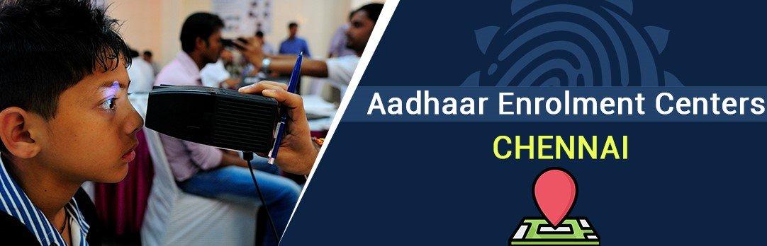 Aadhaar Card Centre in Chennai