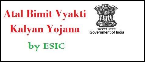 ESIC Atal Beemit Vyakti Kalyan Yojana