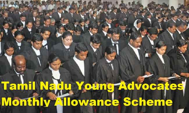 TN Young Advocates Monthly Salary Scheme