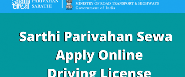 Sarathi Parivahan Sewa Driving License [State-wise]