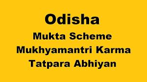 Odisha Mukta Scheme