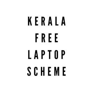 Free Laptop Scheme Kerala 2021