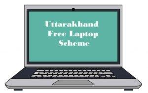Uttarakhand Free Laptop Scheme