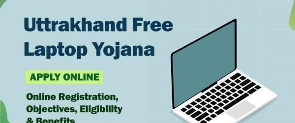 [Apply Online] Uttarakhand Free Laptop Scheme 2021