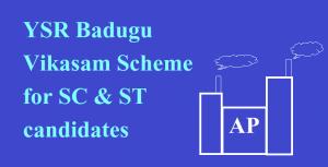 YSR Badugu Vikasam SC/ST Entrepreneurship Scheme