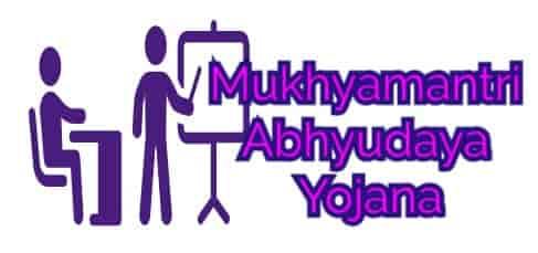 Mukhyamantri Abhyudaya Yojana