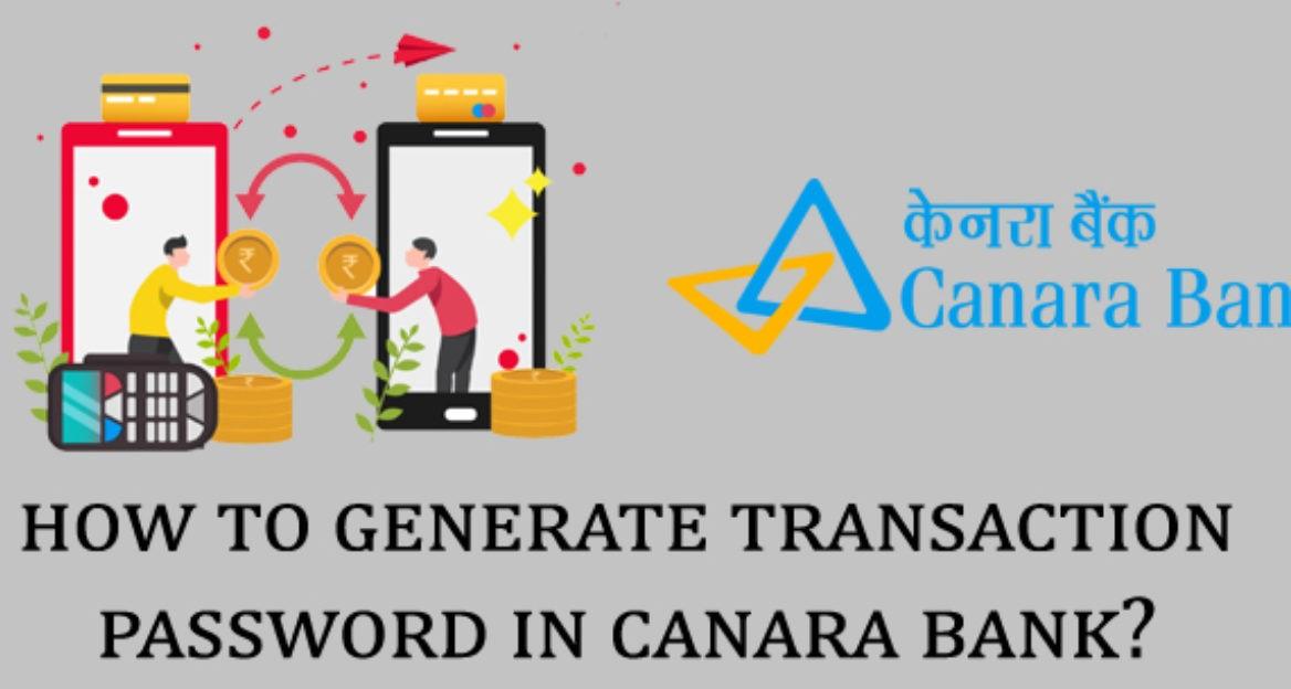 Transaction Password Generate in Canara Bank
