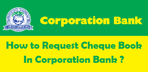 Request Cheque Book in Corporation Bank