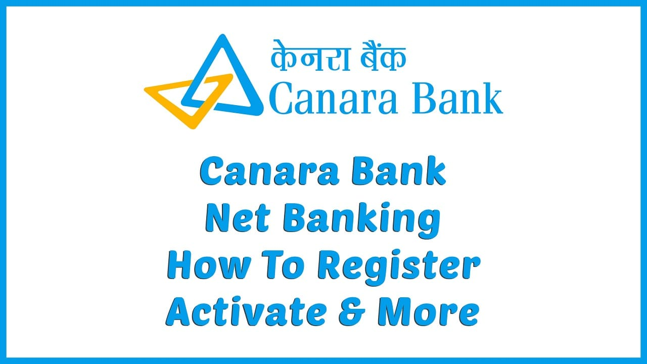 Activate Internet Banking in Canara Bank