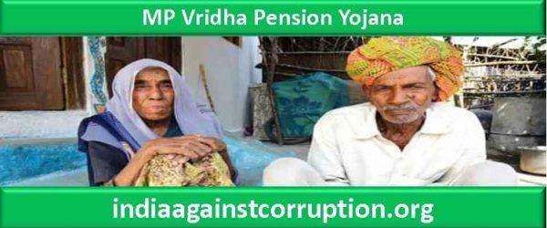 MP Vridha Pension Yojana 2021 | Register @ socialsecurity.mp.gov.in (Old Age Pension Scheme)