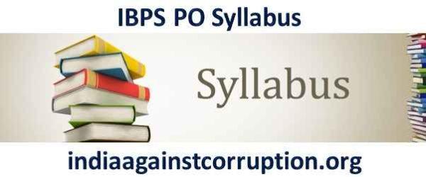 IBPS PO Syllabus 2021- Exam Pattern, Marking Scheme (Prelims & Mains)